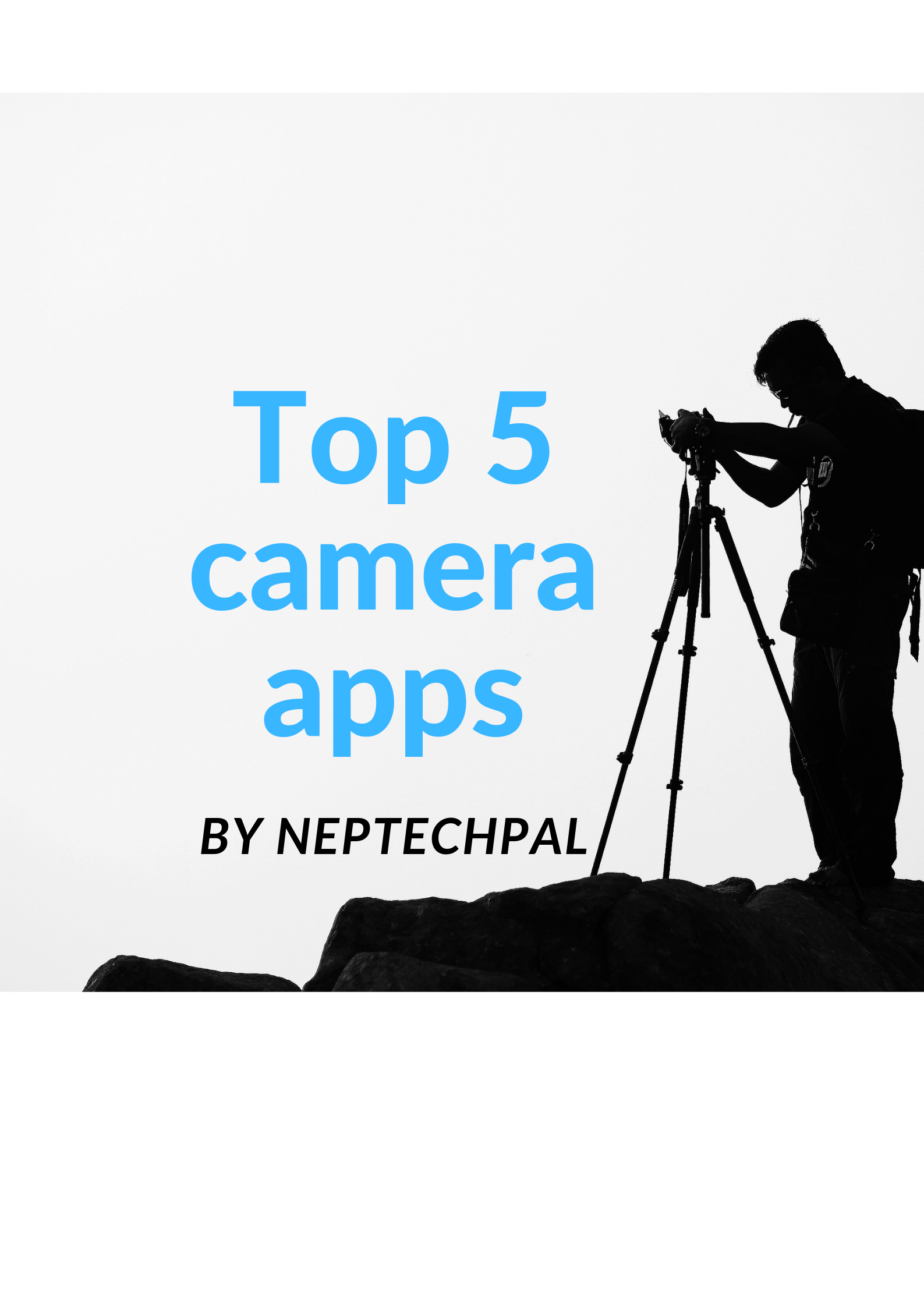 Top 5 camera apps for Smartphones: