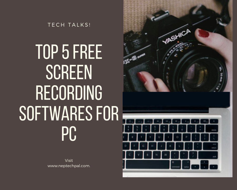 Top 5 free screen recording softwares for PC