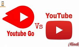 Youtube vs Youtube GO: what is the difference?